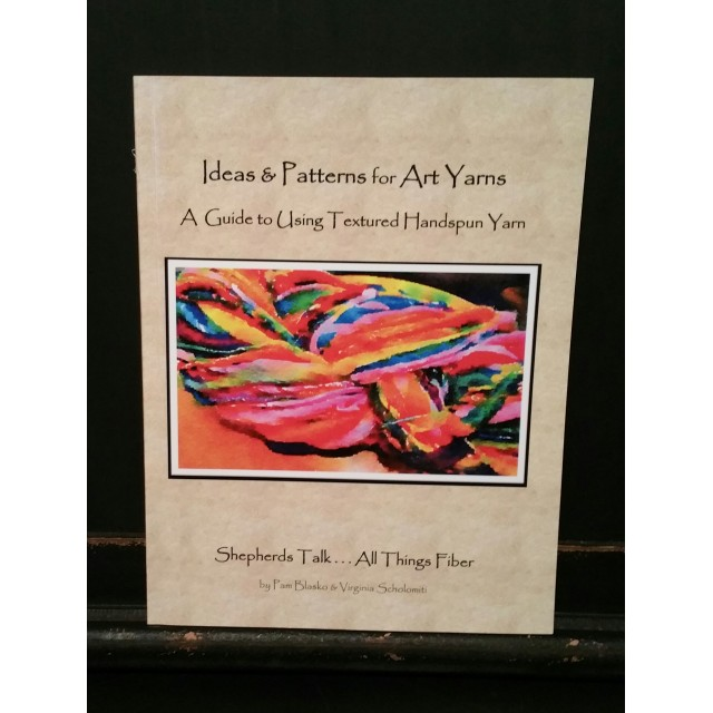 Ideas & Patterns for Art Yarns